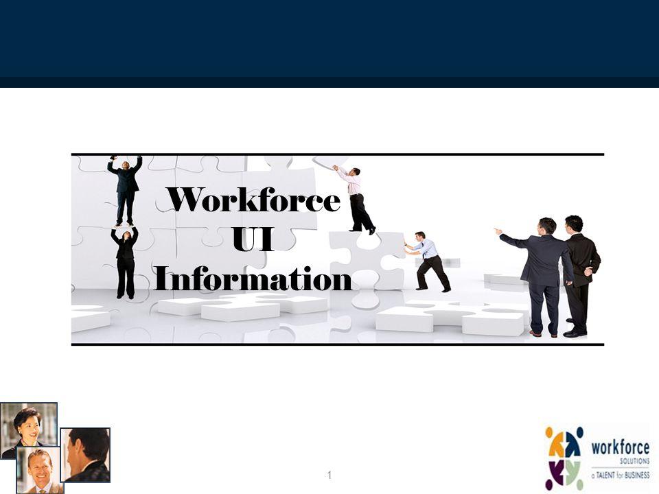 Workforce UI Information 1