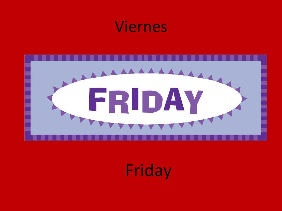 Viernes Friday