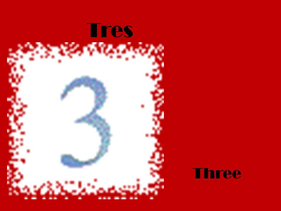 Tres Three