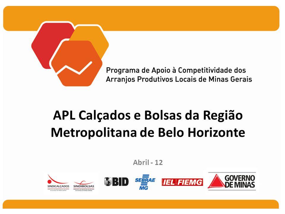 APL Calçados e Bolsas da Região Metropolitana de Belo Horizonte Abril - 12