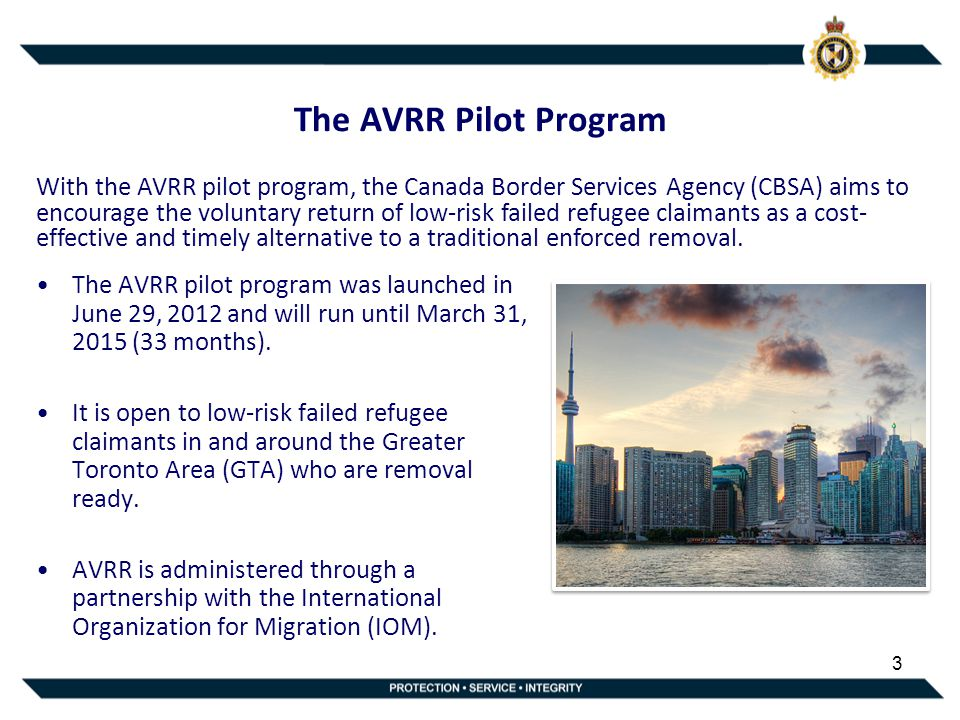 3 The AVRR Pilot Program The AVRR pilot program was launched in June 29, 2012 and will run until March 31, 2015 (33 months).