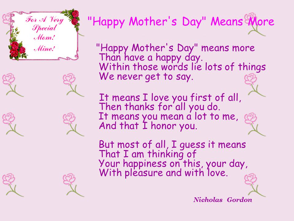 Happy Mother s Day Means More Happy Mother s Day means more Than have a happy day.
