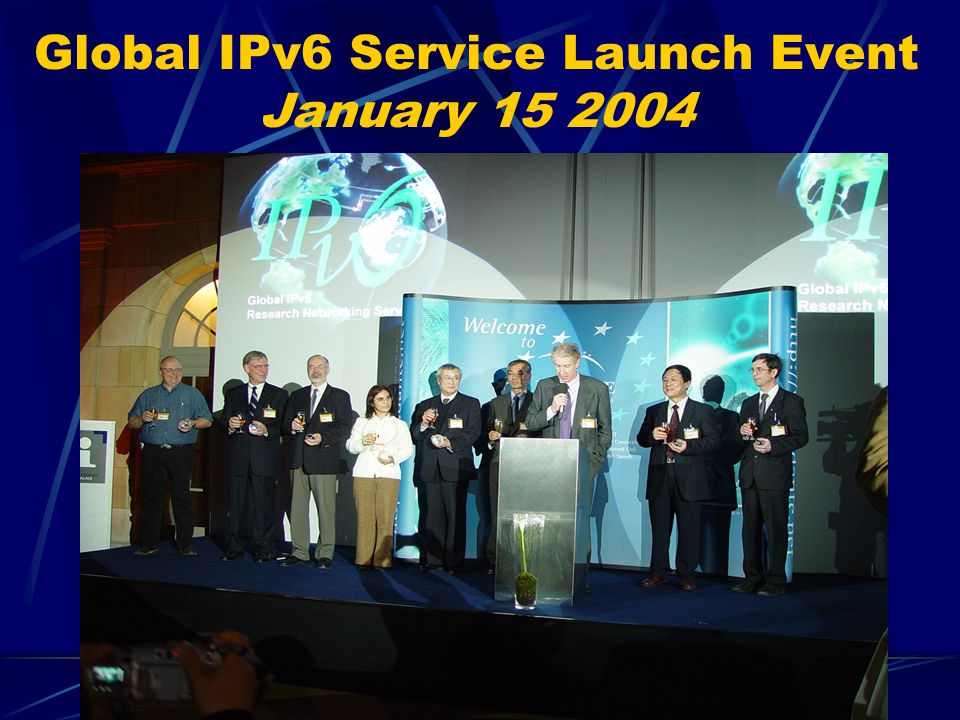 Global IPv6 Service Launch Event January 15 2004