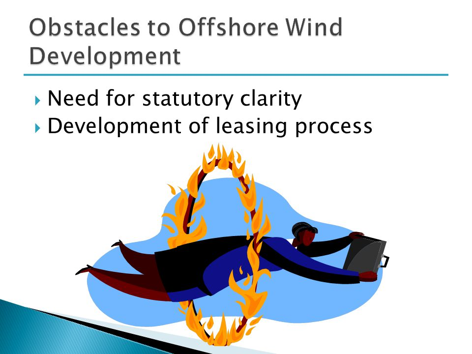 Need for statutory clarity  Development of leasing process