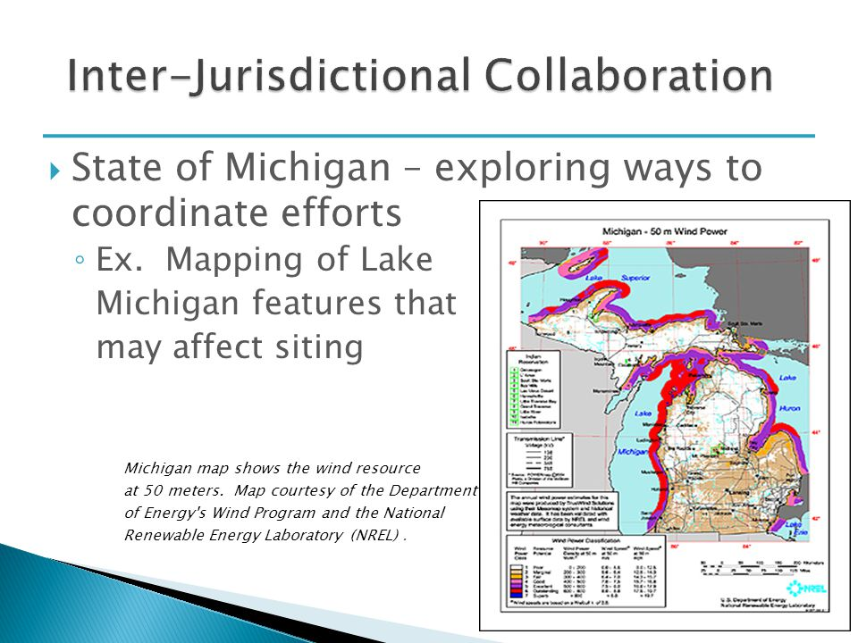  State of Michigan – exploring ways to coordinate efforts ◦ Ex.