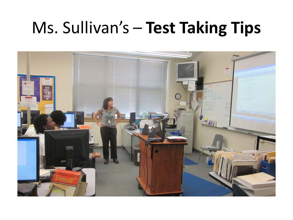 Ms. Sullivan's – Test Taking Tips