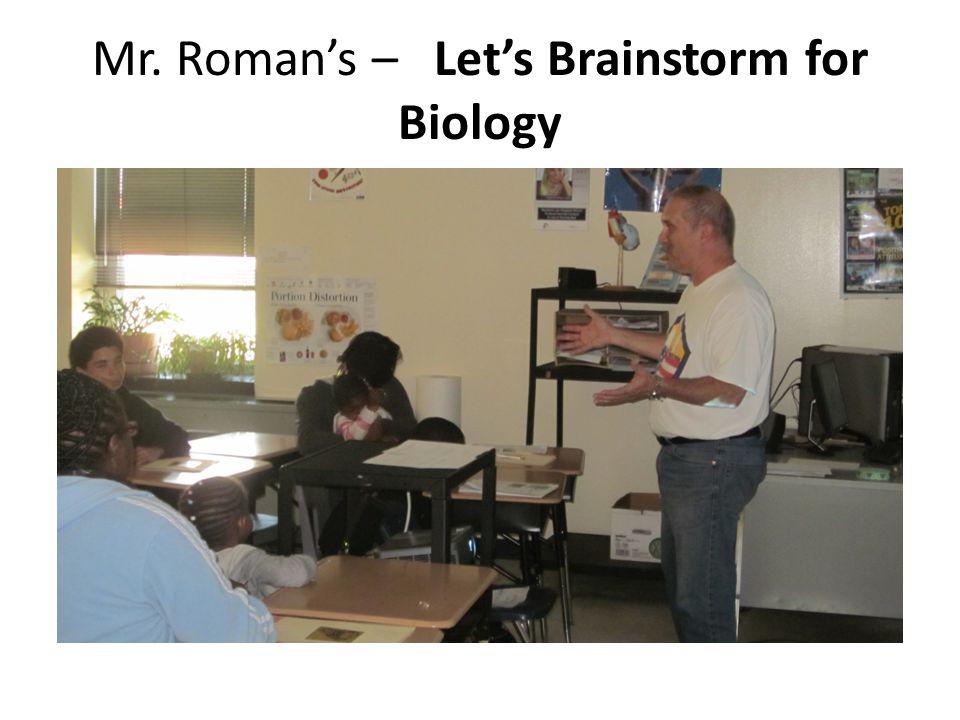 Mr. Roman's – Let's Brainstorm for Biology