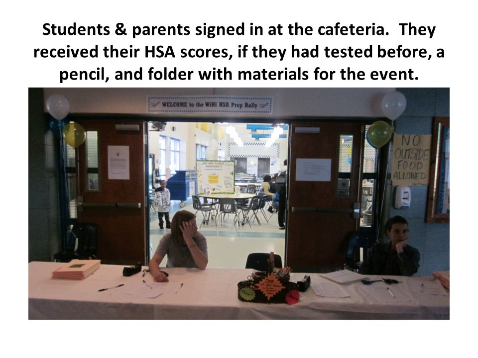 Students & parents signed in at the cafeteria.