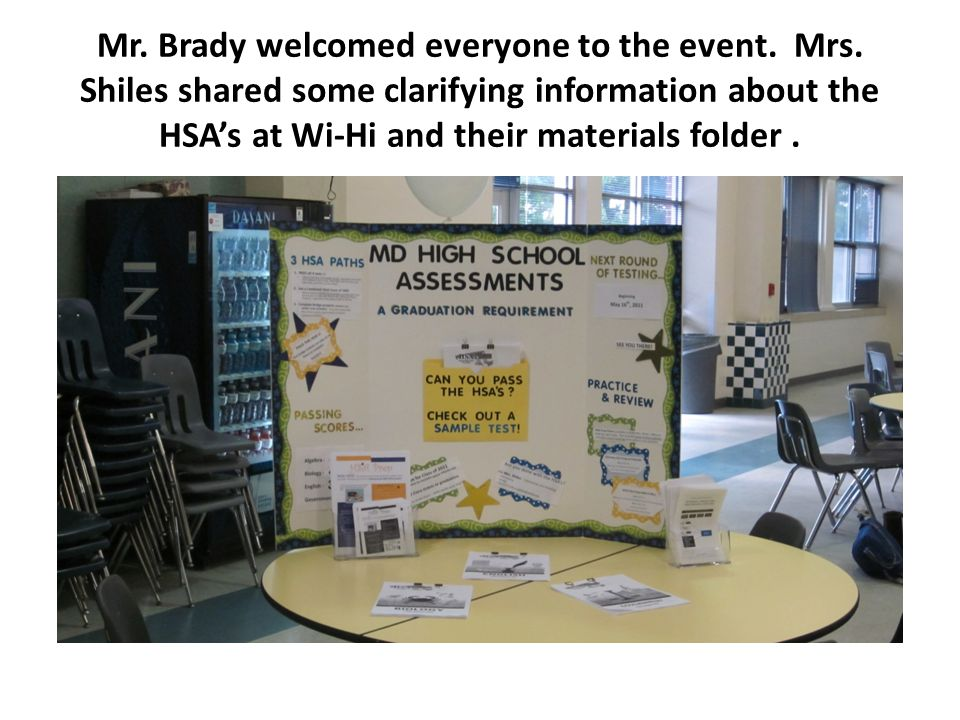 Mr. Brady welcomed everyone to the event. Mrs.