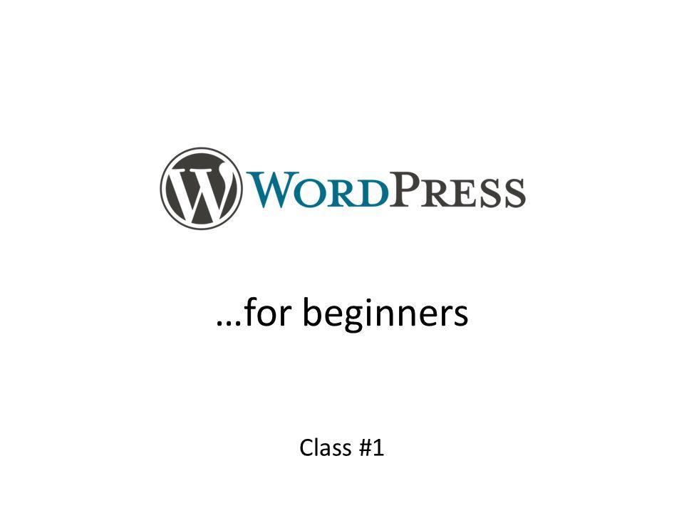 …for beginners Class #1