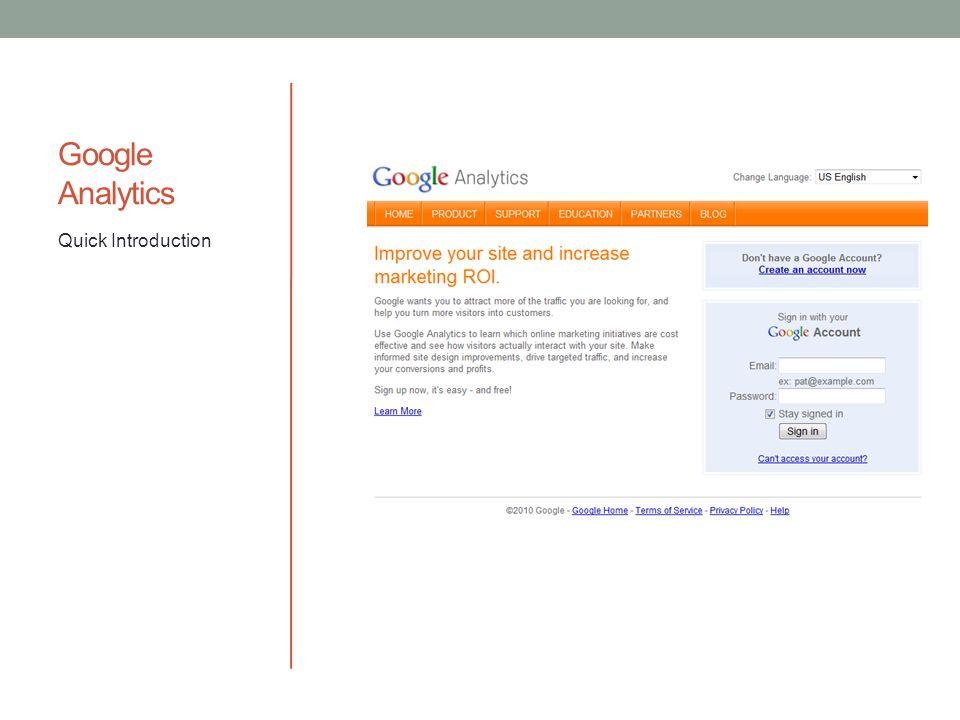 Google Analytics Quick Introduction
