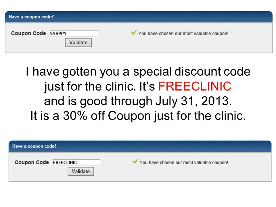 I have gotten you a special discount code just for the clinic.
