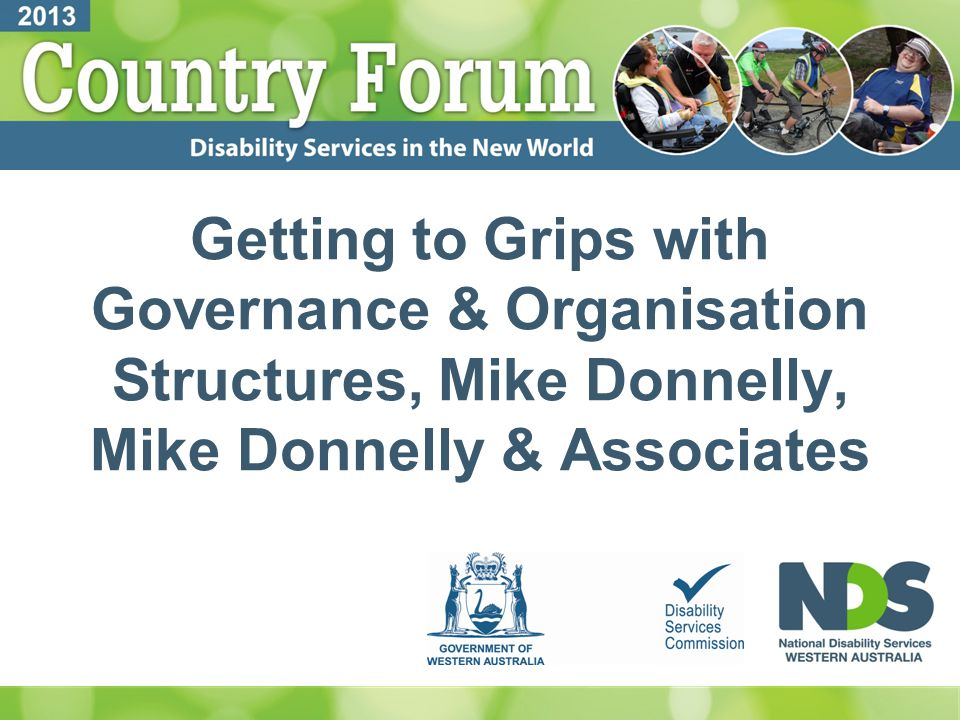 Emerging Issues for Disability Sector Boards Mike Donnelly, Mike Donnelly & Associates