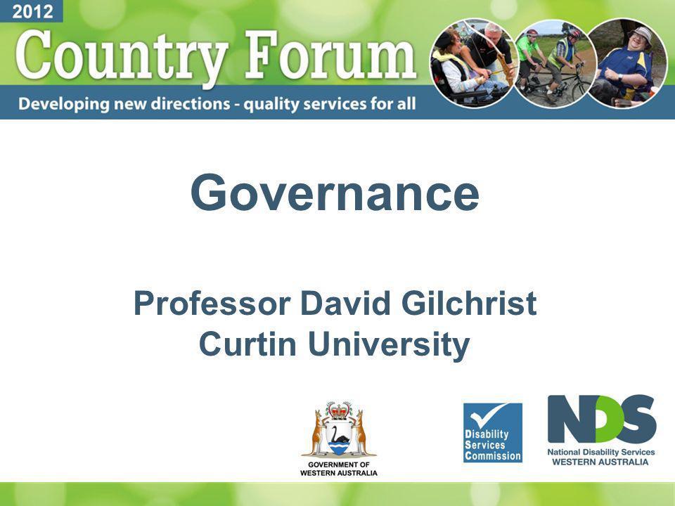 Governance Professor David Gilchrist Curtin University
