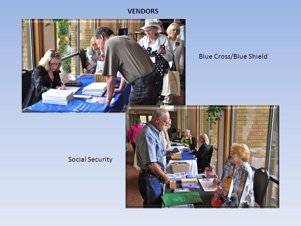 VENDORS Blue Cross/Blue Shield Social Security