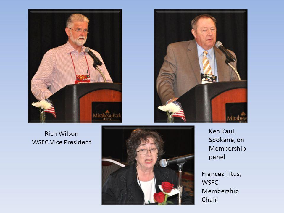 Rich Wilson WSFC Vice President Ken Kaul, Spokane, on Membership panel Frances Titus, WSFC Membership Chair