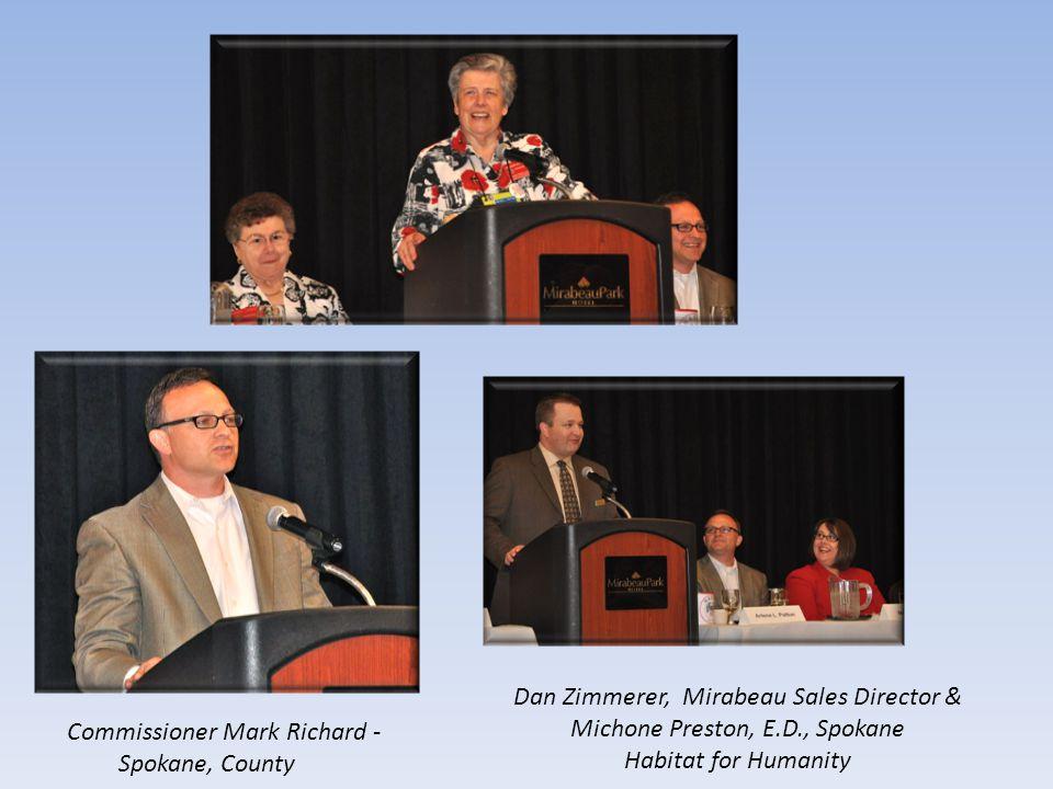 Commissioner Mark Richard - Spokane, County Dan Zimmerer, Mirabeau Sales Director & Michone Preston, E.D., Spokane Habitat for Humanity