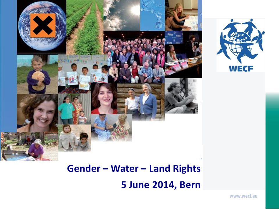 Gender – Water – Land Rights 5 June 2014, Bern