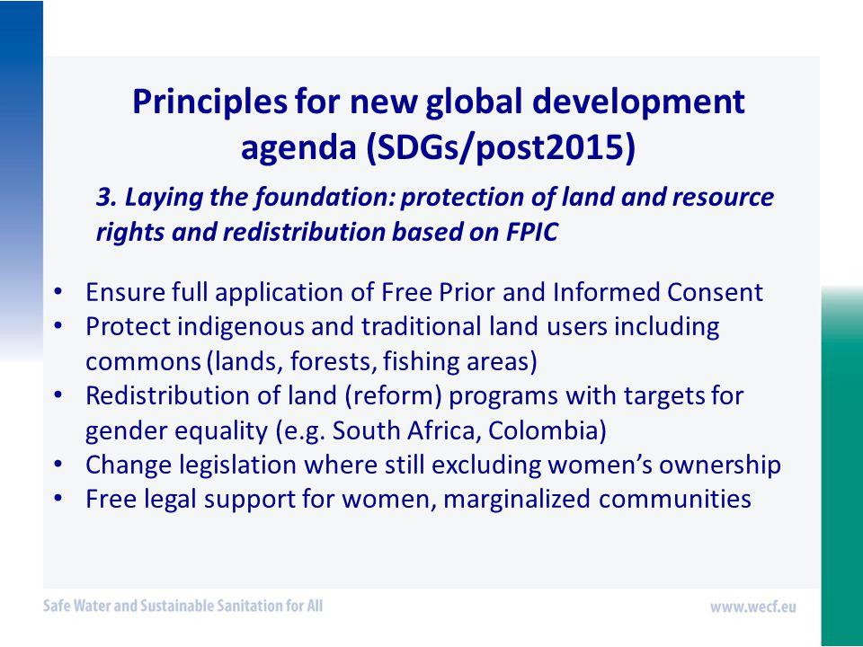 Principles for new global development agenda (SDGs/post2015) 3.