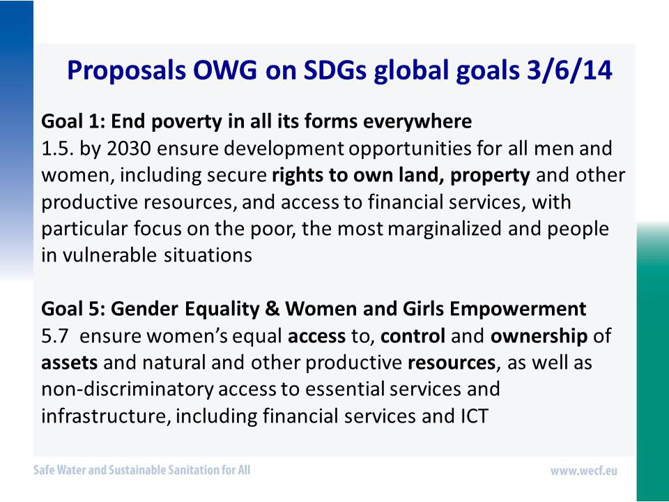 Proposals OWG on SDGs global goals 3/6/14 Goal 1: End poverty in all its forms everywhere 1.5.