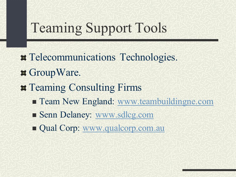 Teaming Support Tools Telecommunications Technologies.
