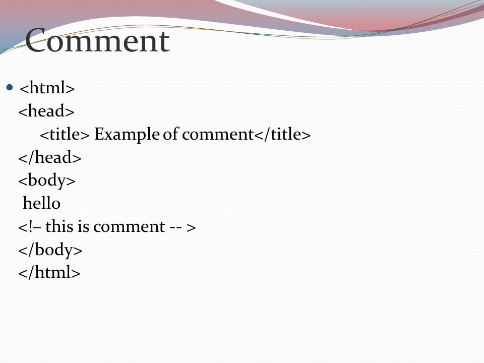 Comment Example of comment hello