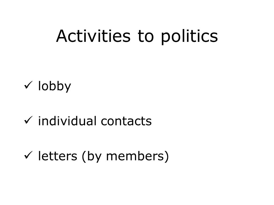 Activities to politics lobby individual contacts letters (by members)