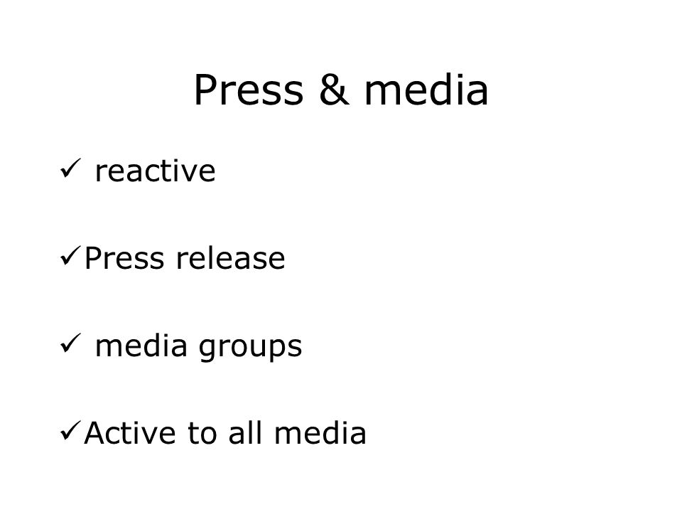 Press & media reactive Press release media groups Active to all media