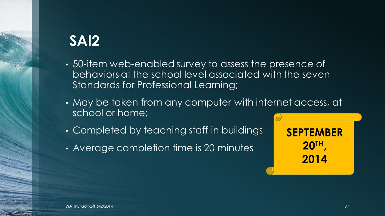 SAI2 50-item web-enabled survey to assess the presence of behaviors at the school level associated with the seven Standards for Professional Learning;