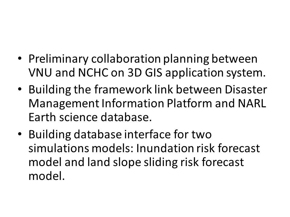 Preliminary collaboration planning between VNU and NCHC on 3D GIS application system.