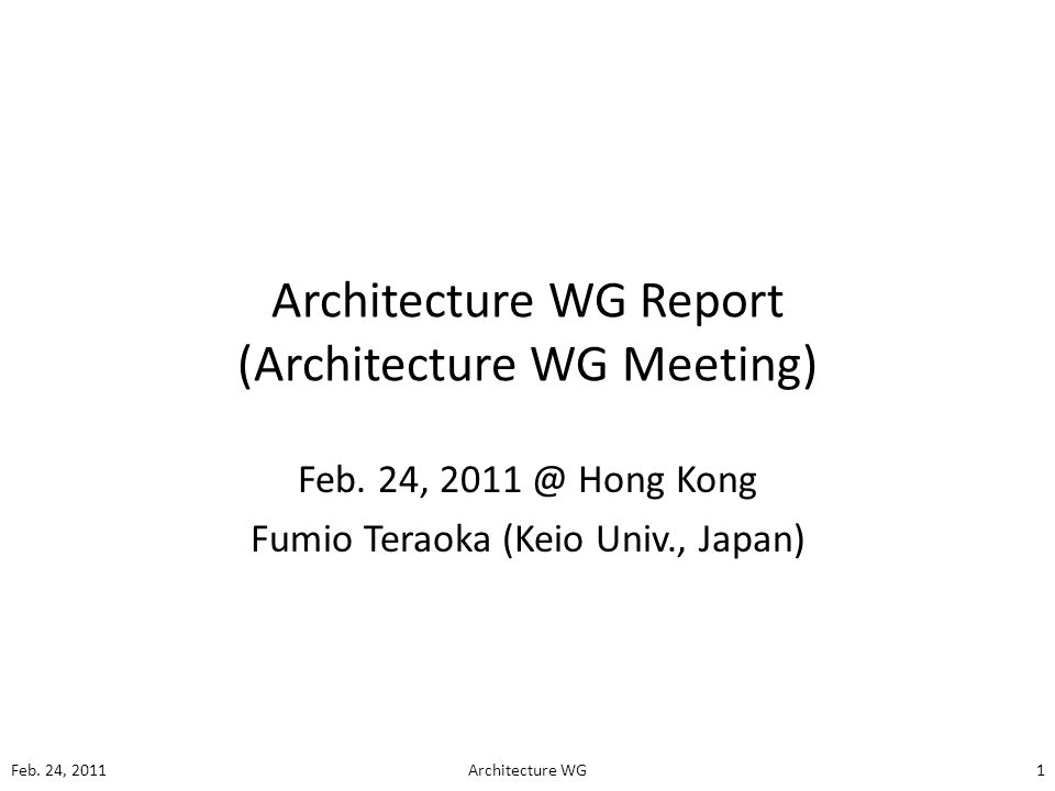 Architecture WG Report (Architecture WG Meeting) Feb.