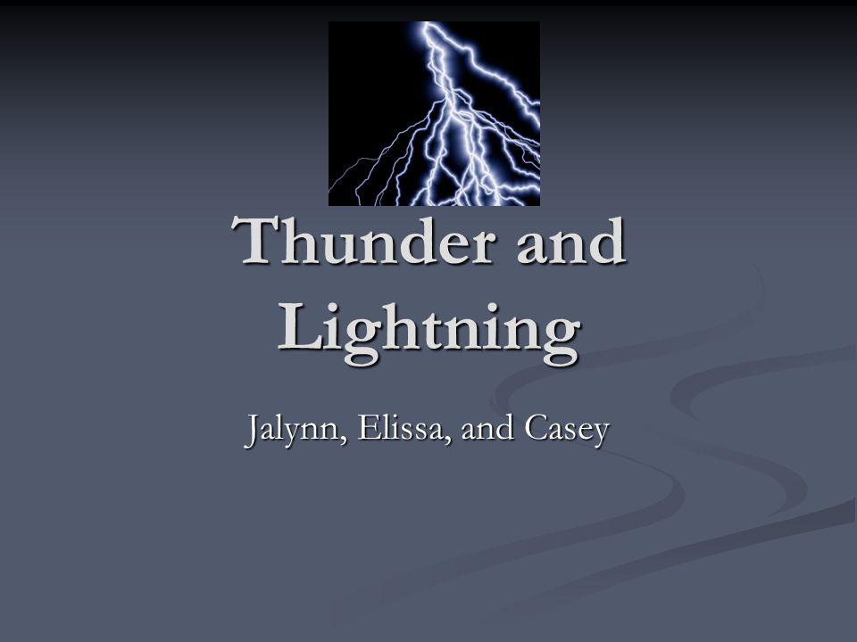 Thunder and Lightning Jalynn, Elissa, and Casey