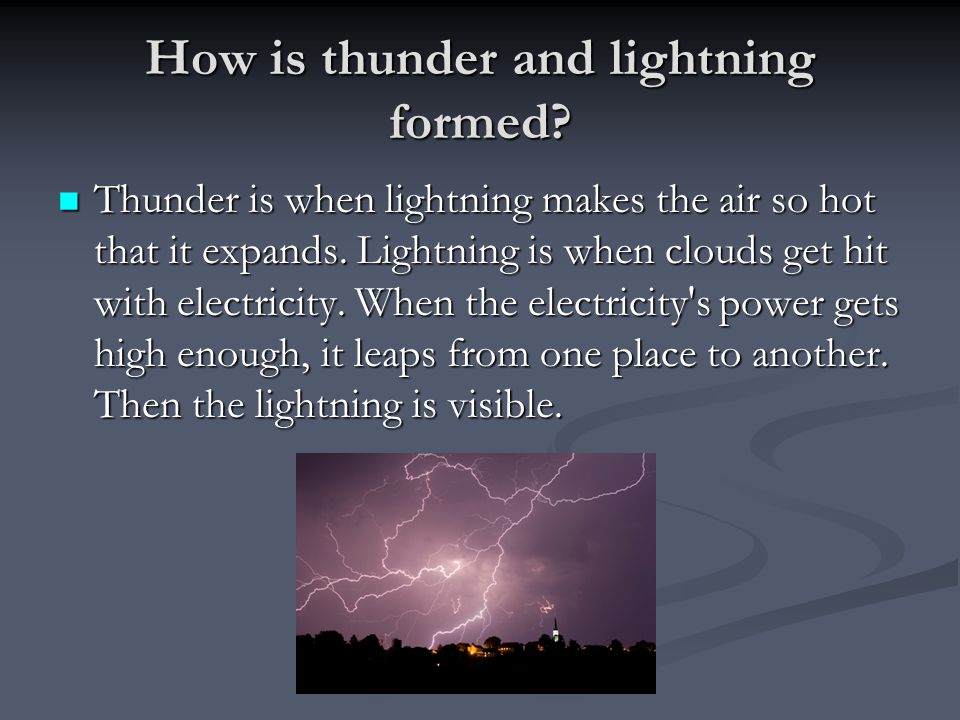 How is thunder and lightning formed.