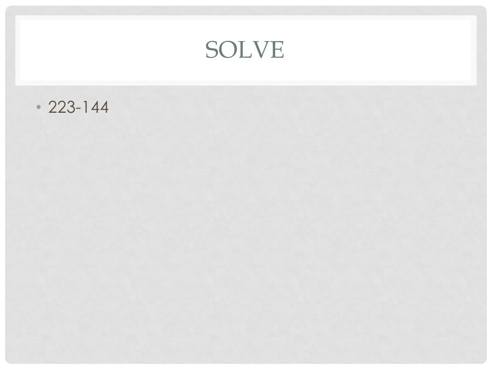 SOLVE 223-144