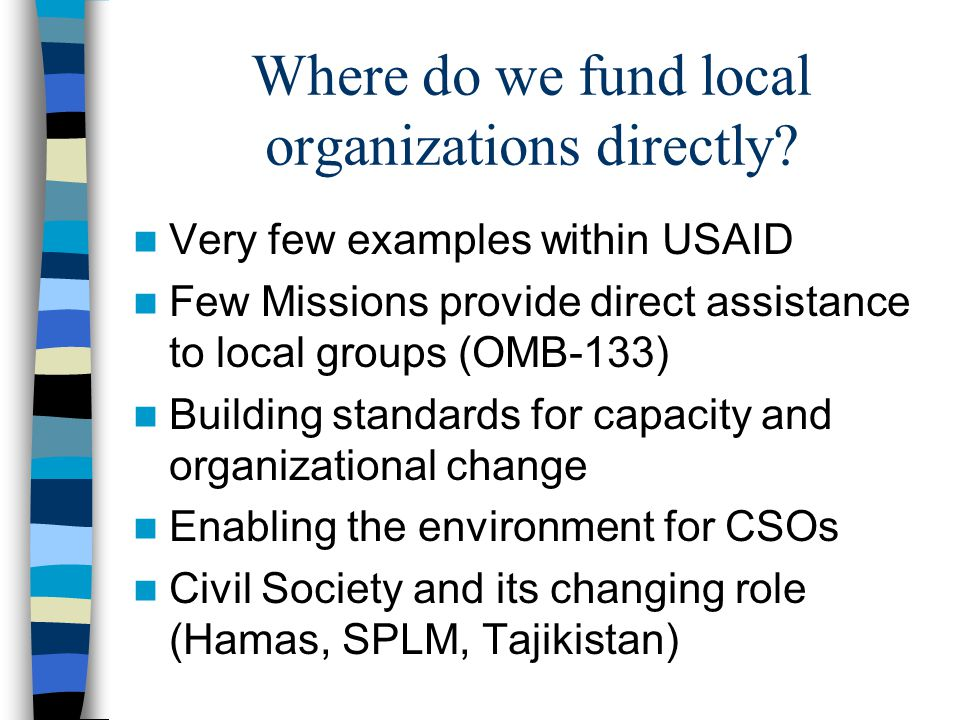 Where do we fund local organizations directly.