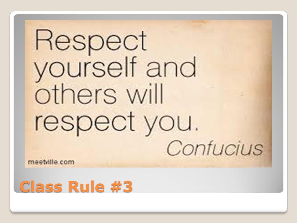Class Rule #3