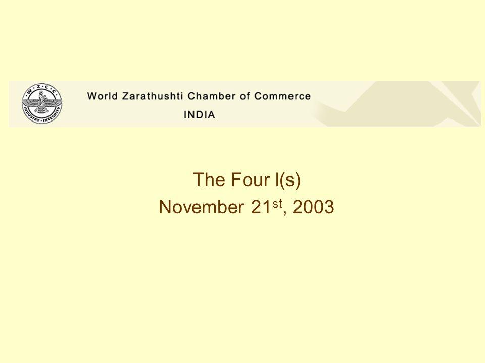 The Four I(s) November 21 st, 2003