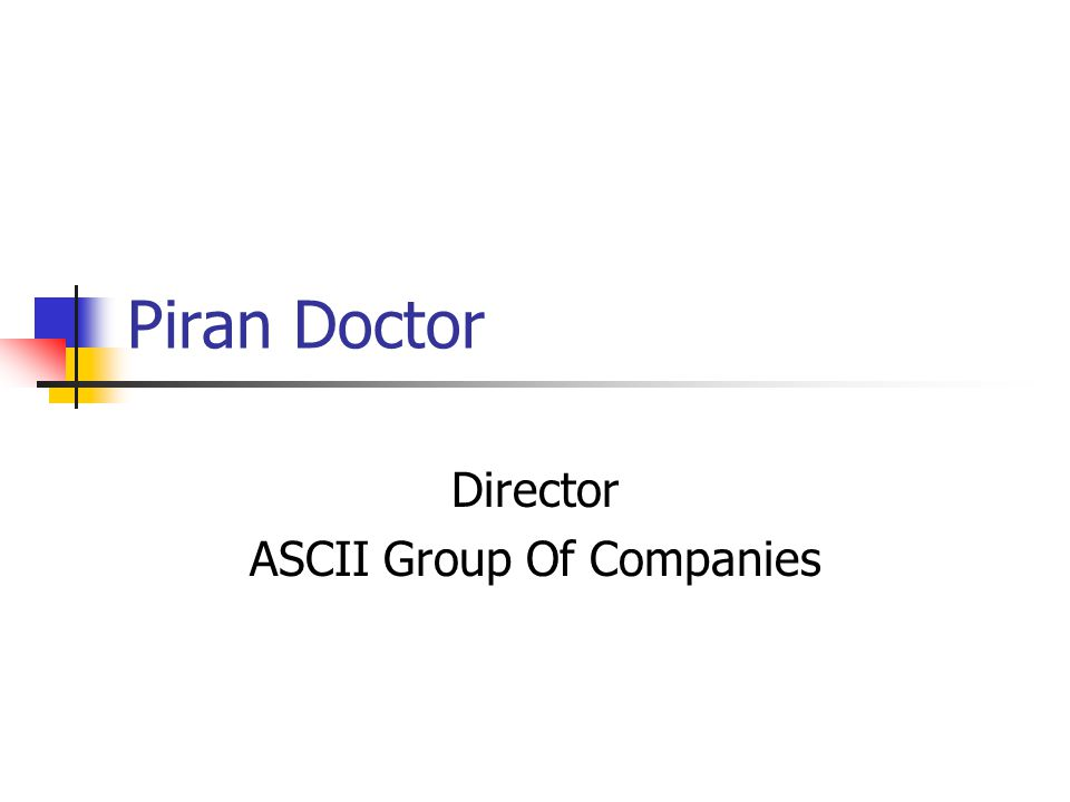 Piran Doctor Director ASCII Group Of Companies