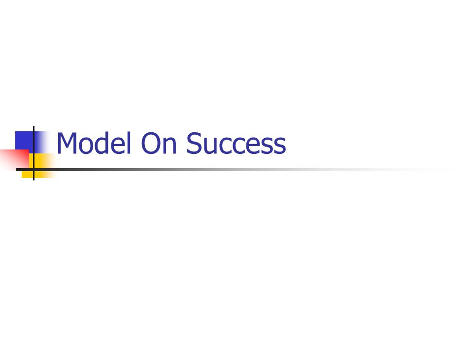 Model On Success