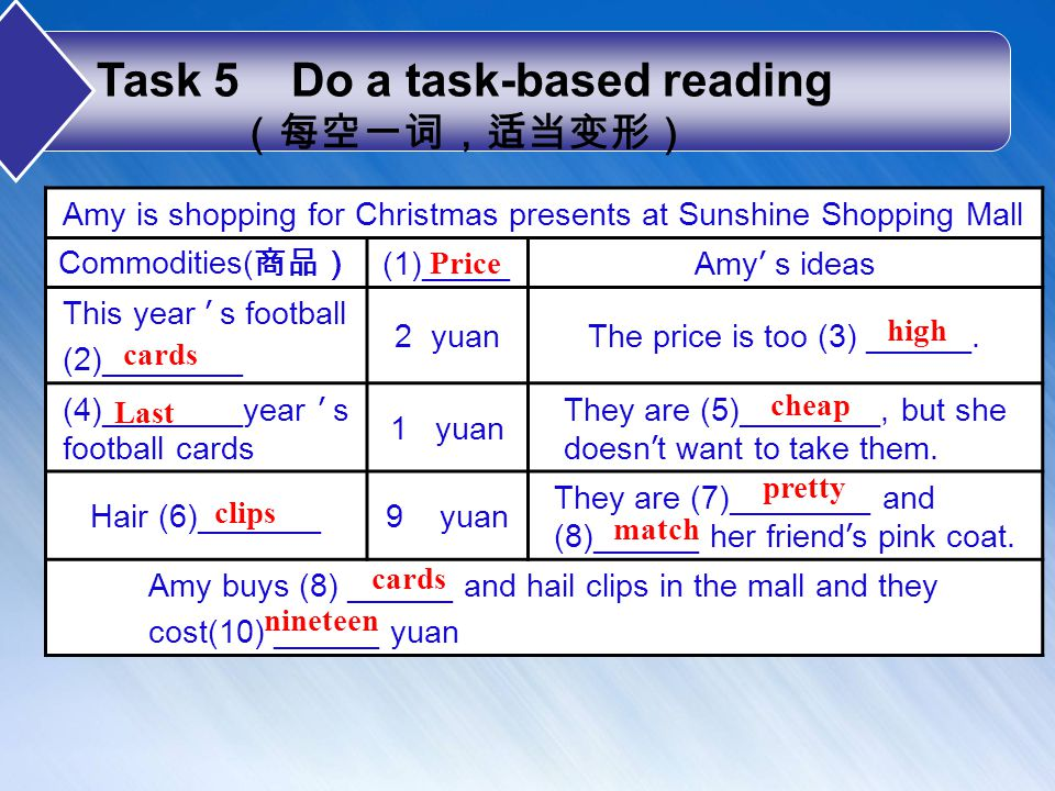 Task 6 Work in groups and discuss When going shopping, what will the shopkeeper usually say What will the customer( 顾客 ) usually say