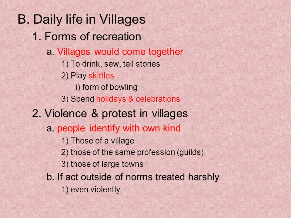 B. Daily life in Villages 1. Forms of recreation a.