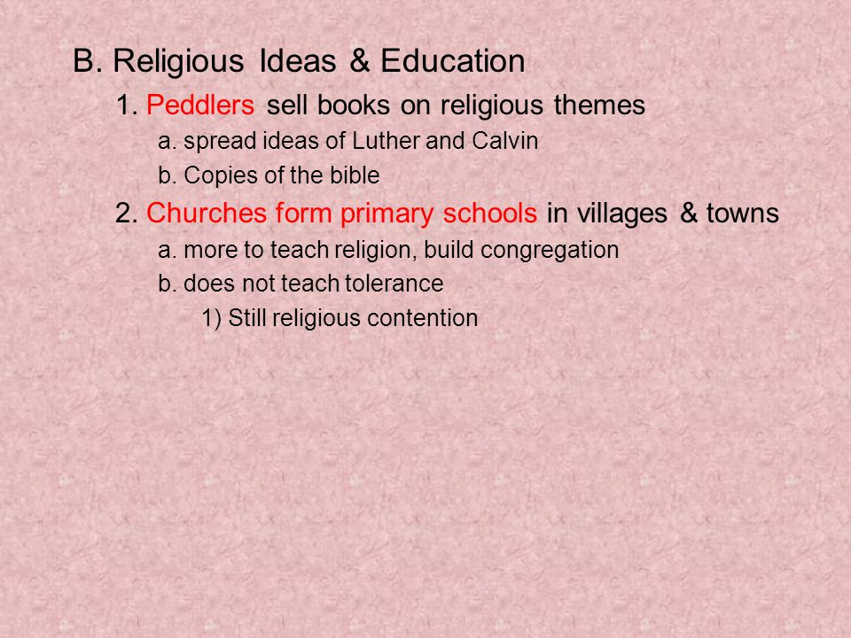 B. Religious Ideas & Education 1. Peddlers sell books on religious themes a.