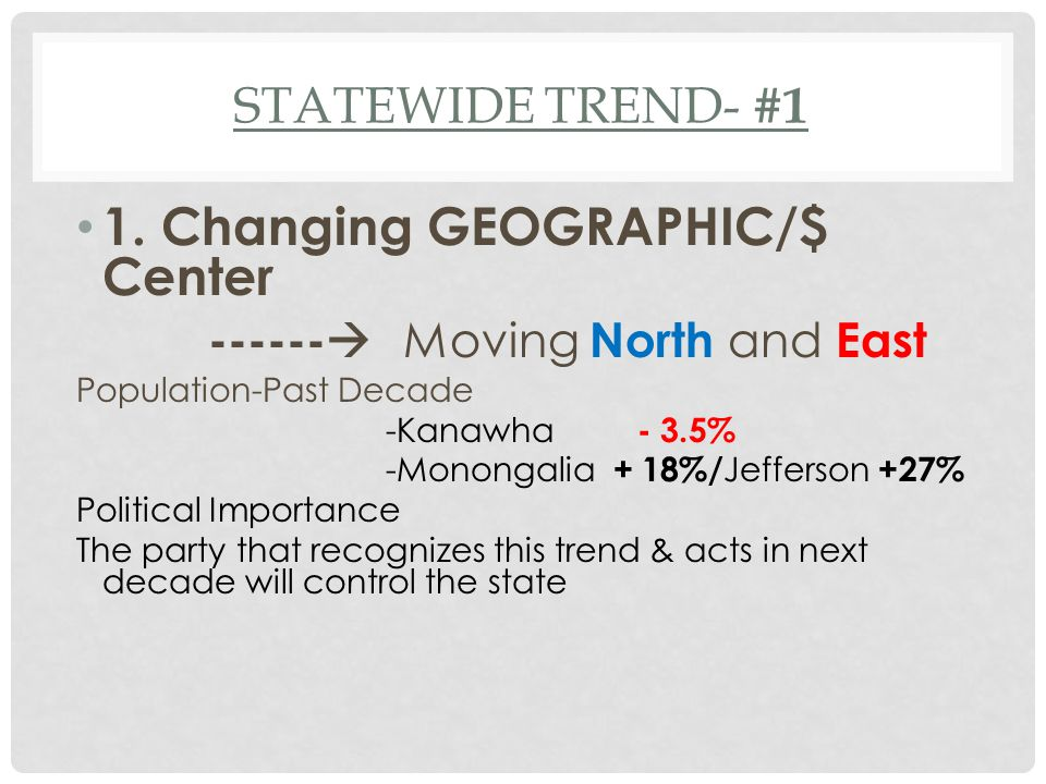 STATEWIDE TREND- #1 1.