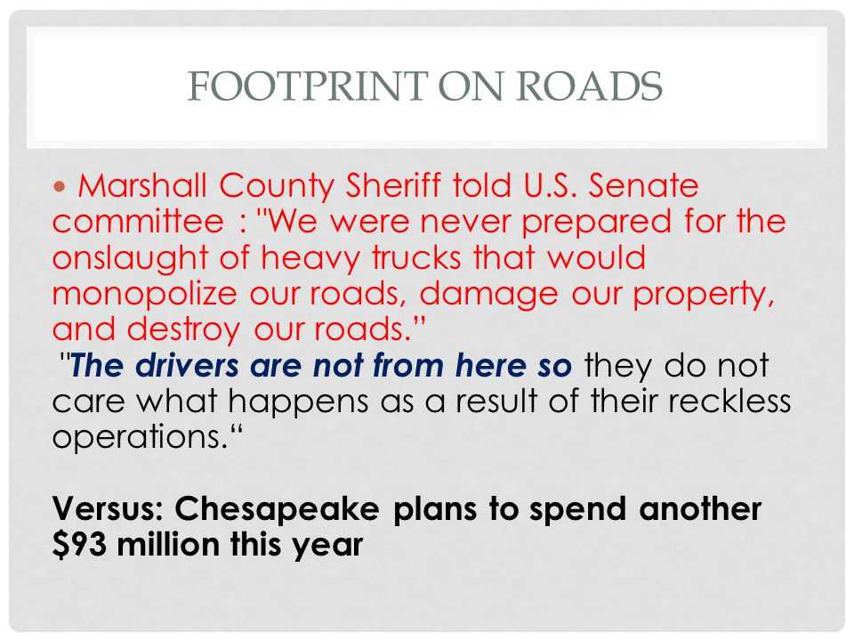 FOOTPRINT ON ROADS Marshall County Sheriff told U.S.