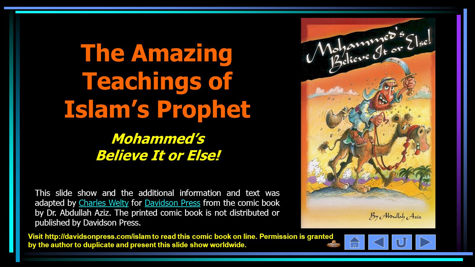 Visit http://davidsonpress.com/islam to read this comic book on line.