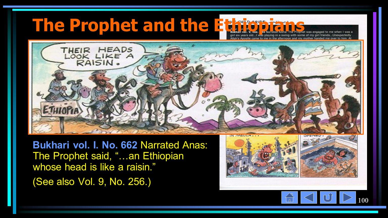 100 The Prophet and the Ethiopians Bukhari vol. I.