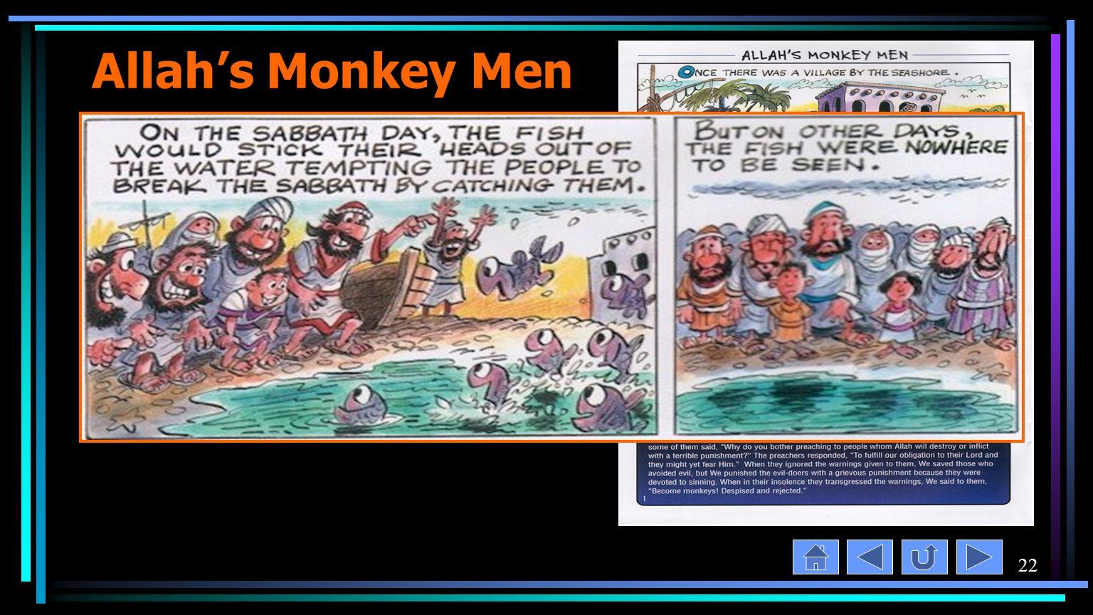 22 Allah's Monkey Men