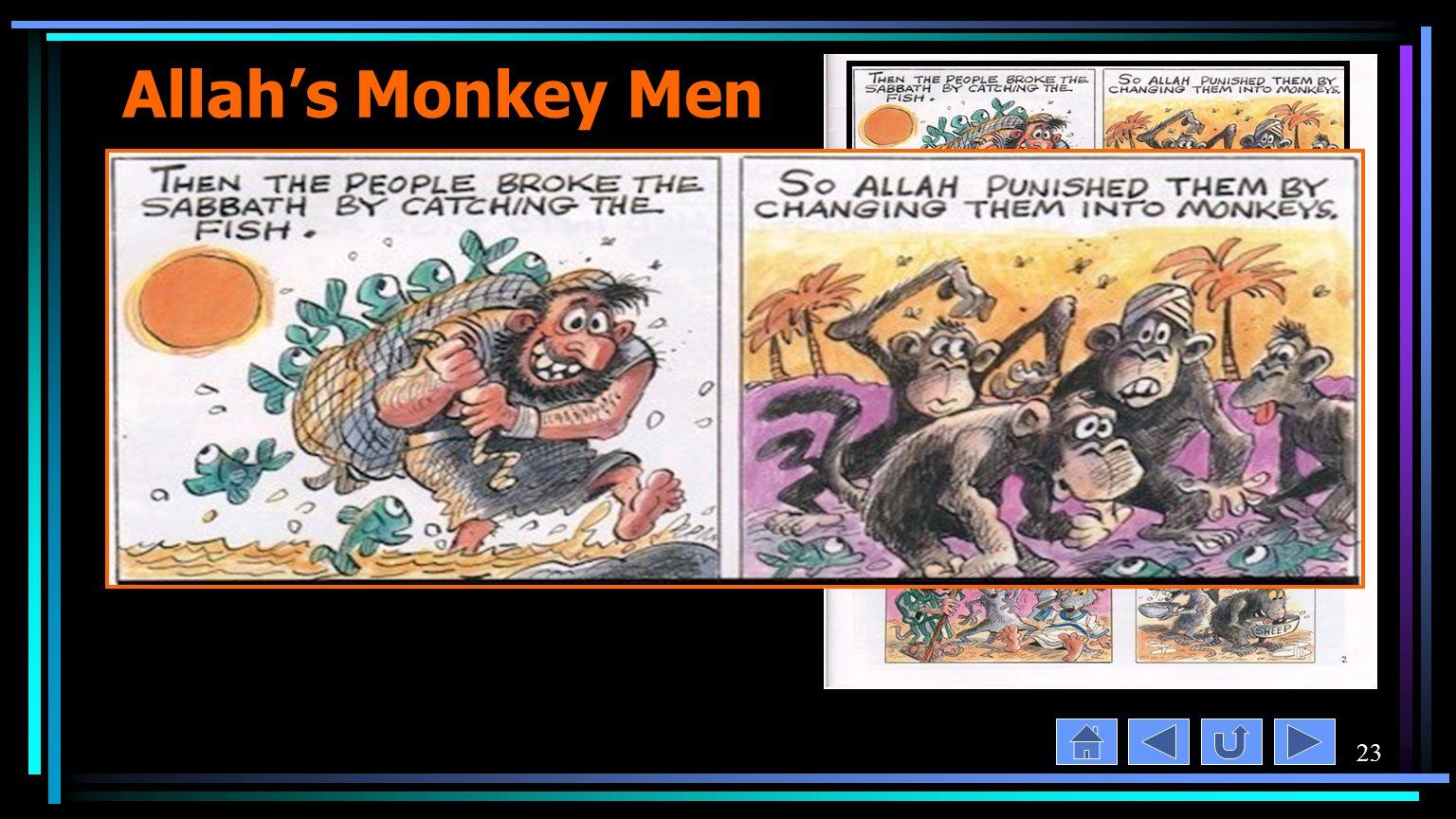23 Allah's Monkey Men