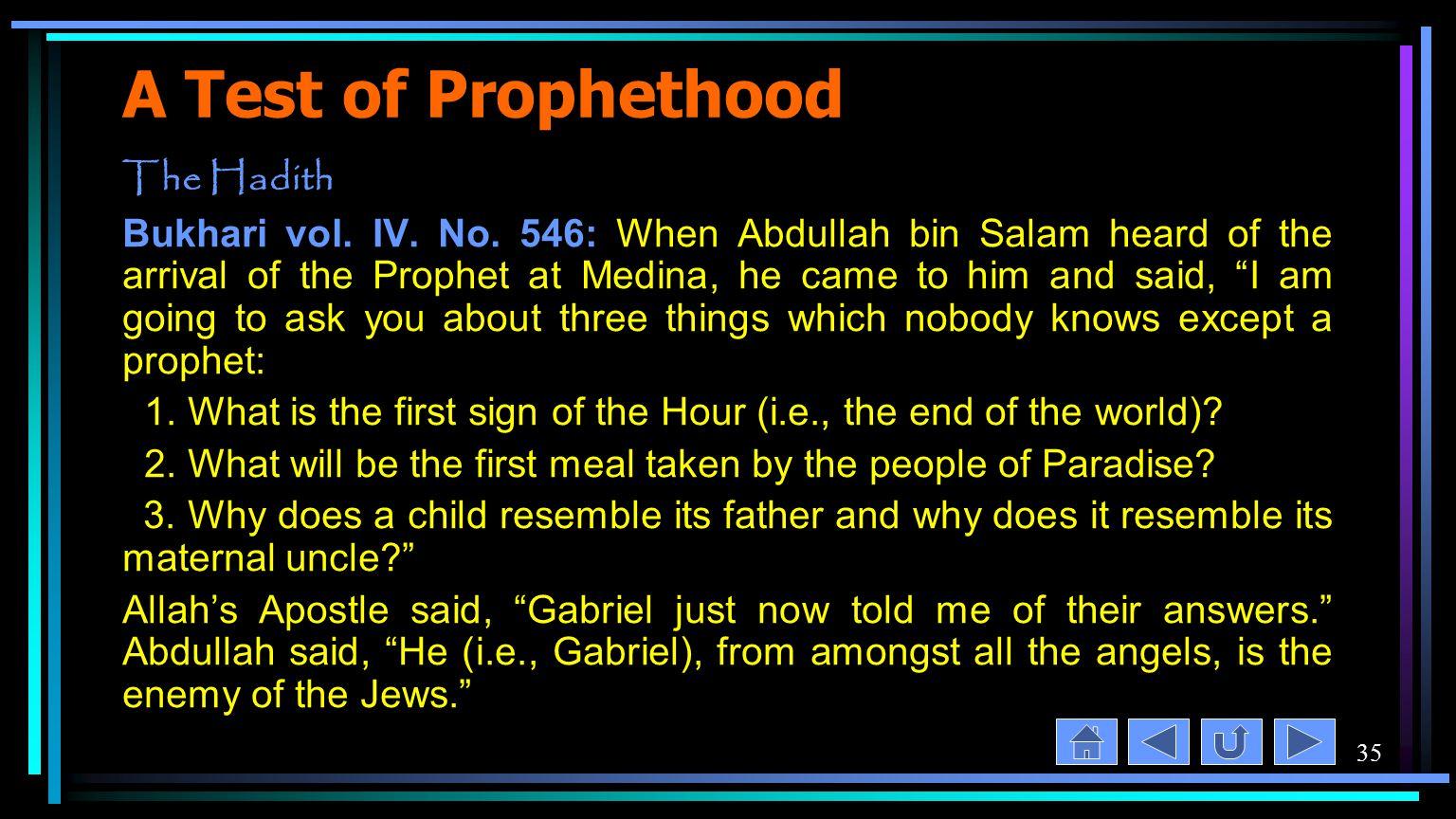 35 A Test of Prophethood The Hadith Bukhari vol. IV.