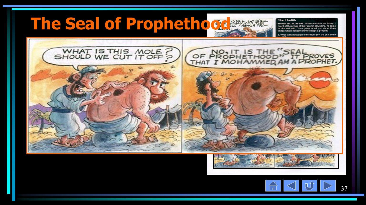 37 The Seal of Prophethood